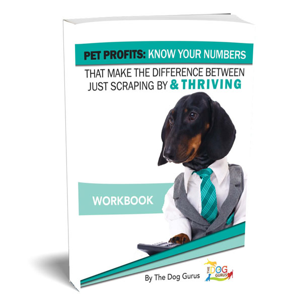A workbook prepared by The Dog Gurus to help pet businesses understand and know their finances.