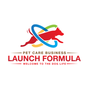 """A red, yellow, blue, green, and brown Pet Care Business Launch Formula logo. The tagline reads, """"Welcome to the Dog Life."""""""